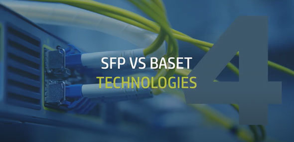 Comparing SFP and BaseT Technologies